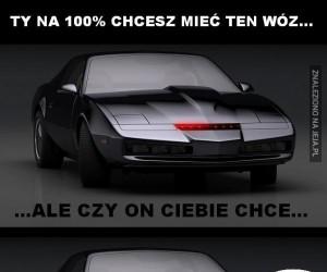 Ty na sto procent chcesz mieć ten wóz