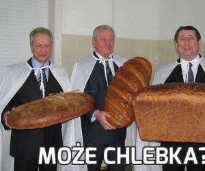 Może chlebka?