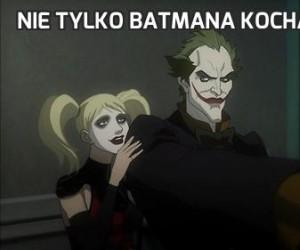 Nie tylko Batmana kochają kobiety