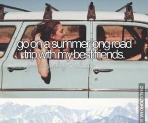 Długi, wakacyjny wyjazd z przyjaciółmi