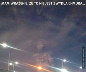 Mam wrażenie, że to nie jest zwykła chmura...