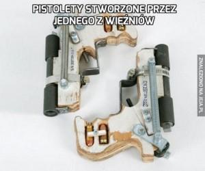Pistolety stworzone przez jednego z więźniów