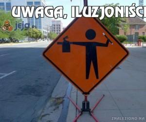 Uwaga, iluzjoniści!