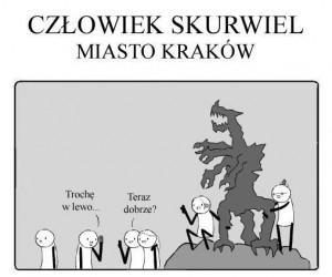Człowiek Skurwiel i miasto Kraków