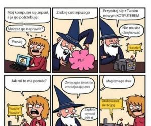 Nie chodź z komputerem do czarodzieja...