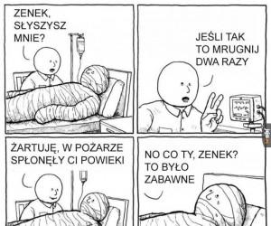 Zenek, słyszysz mnie?