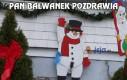 Pan Bałwanek pozdrawia