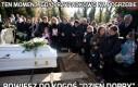 Ten moment, gdy przypadkowo na pogrzebie