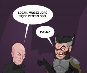 Logan, musisz udać się do przeszłości...