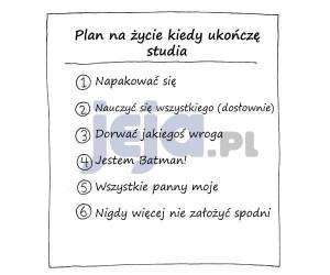 Plan na życie kiedy ukończę studia