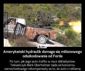 Amerykański hydraulik domaga się milionowego odszkodowania od Forda