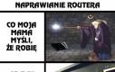 Naprawianie routera
