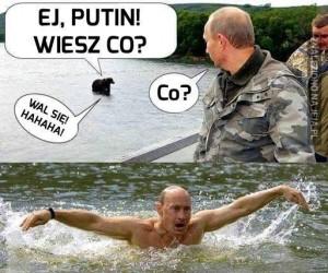 Nie zadzieraj z Putinem