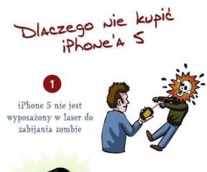 Dlaczego nie warto kupować iPhone 5