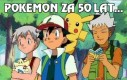 Pokemon za 50 lat...