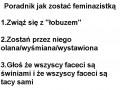 Jak zostać feminazistką?