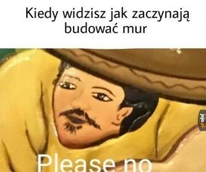 Proszę, nie!