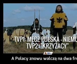 A Polacy znowu walczą na dwa fronty