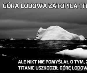 Góra lodowa zatopiła Titanica