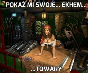Pokaż mi swoje... Ekhem...