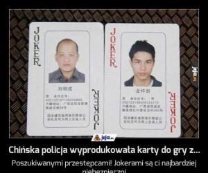 Chińska policja wyprodukowała karty do gry z...