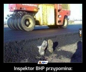Inspektor BHP przypomina:
