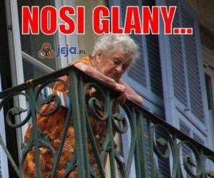 Nosi glany...