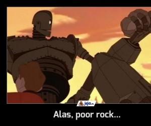 Alas, poor rock...