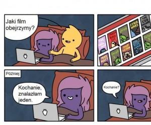 Kiedy pozwolisz dziewczynie wybrać film na wieczór