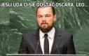 Jeśli uda ci się dostać Oscara, Leo...