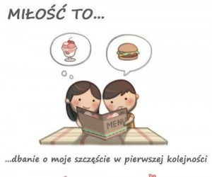 Miłość to...
