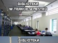 Biblioteka w trakcie semestru i pod koniec