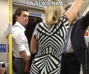 Ta sukienka