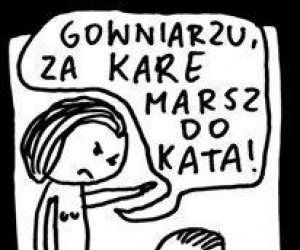 Za kare marsz do kata