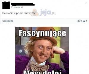Ilu ciekawych rzeczy można dowiedzieć się z Facebooka....