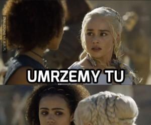Daenerys, ty s*ko!