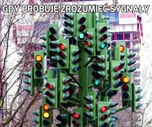Gdy próbuję zrozumieć sygnały
