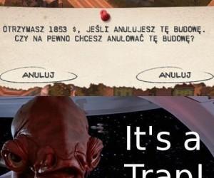 It's a traaaaap!