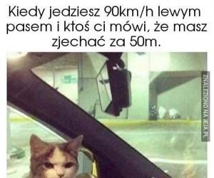 Kiedy jedziesz 90km/h