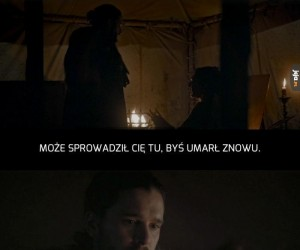 Już my wszyscy dobrze wiemy, Jon...