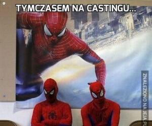 Tymczasem na castingu...