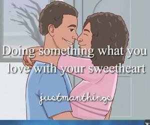 Robienie tego z ukochaną tego, co kochasz