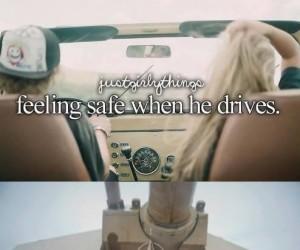 Uczucie bezpieczeństwa, kiedy on prowadzi...