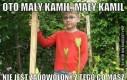 Mały Kamil nie jest zadowolony