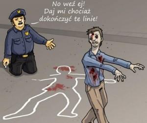 Praca policjantów jest utrudniona podczas apokalipsy zombie