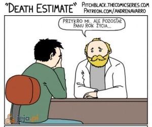 Nawet śmierć ma ograniczoną cierpliwość do konowałów