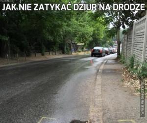 Jak nie zatykać dziur na drodze