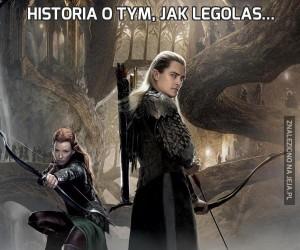 Historia o tym, jak Legolas...