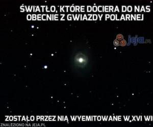 Światło, które dociera do nas obecnie z Gwiazdy Polarnej