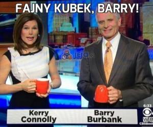 Fajny kubek, Barry!